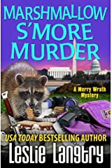 Marshmallow S'More Murder (Merry Wrath Mysteries Book 3) Kindle Edition