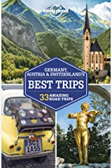 Lonely Planet Germany, Austria & Switzerland's Best Trips (Travel Guide) Kindle Edition