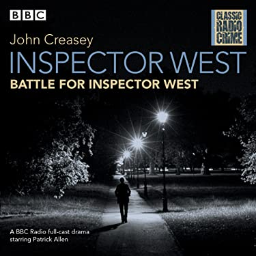 Inspector West: Battle for Inspector West: Classic Radio Crime
