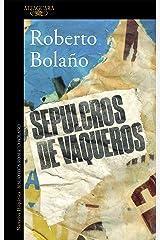 Sepulcros de vaqueros (Spanish Edition) Kindle Edition