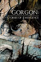 Gorgon: Stories of Emergence
