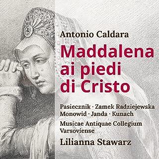 Antonio Caldara: Maddalena ai piedi di Cristo