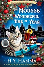 The Mousse Wonderful Time of Year (Oxford Tearoom Mysteries ~ Book 10): Christmas Whodunnit Special