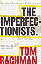 Imperfectionists, The