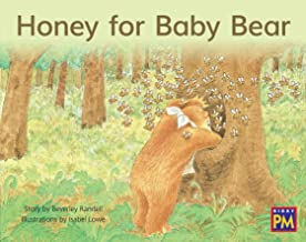 Leveled Reader Blue Fiction Level 9 Grade 1: Honey for Baby Bear (Rigby Pm)