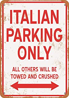 Wall-Color 7 x 10 Metal Sign - Italian Parking ONLY - Vintage Look