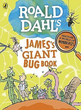 Roald Dahls Jamess Giant Bug Book
