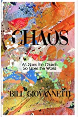 Chaos: As Goes the Church So Goes the World Kindle Edition