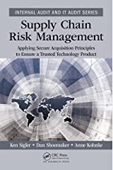 Supply Chain Risk Management: Applying Secure Acquisition Principles to Ensure a Trusted Technology Product (Internal Audit and IT Audit) (English Edition) Format Kindle