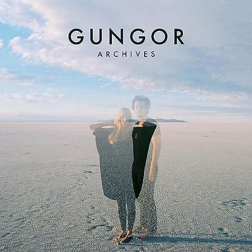 Gungor - Archives (2019)