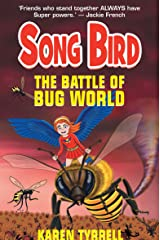The Battle of Bug World (Song Bird Book 2) Kindle Edition