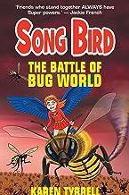The Battle of Bug World (Song Bird Book 2)