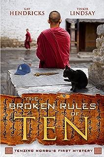 The Broken Rules of Ten (A Tenzing Norbu Mystery series)