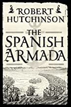 The Spanish Armada: A History