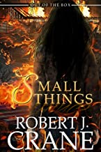 Small Things: Out of the Box (The Girl in the Box Book 24)