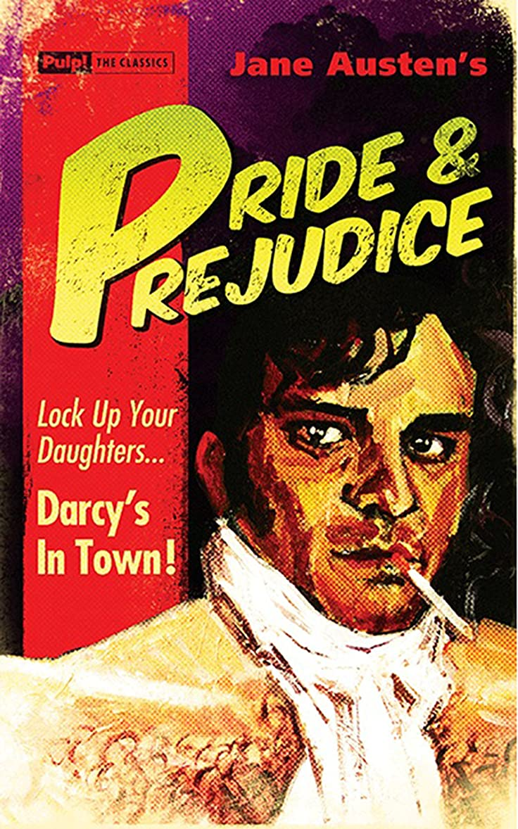休みスクラブ関与するPride and Prejudice (Pulp! The Classics) (English Edition)