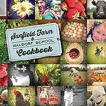 Sunfield Farm and Waldorf School Cookbook