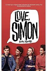 Love Simon - tie-in (Moi, Simon, 16 ans, Homo Sapiens) (Hors-séries) Format Kindle