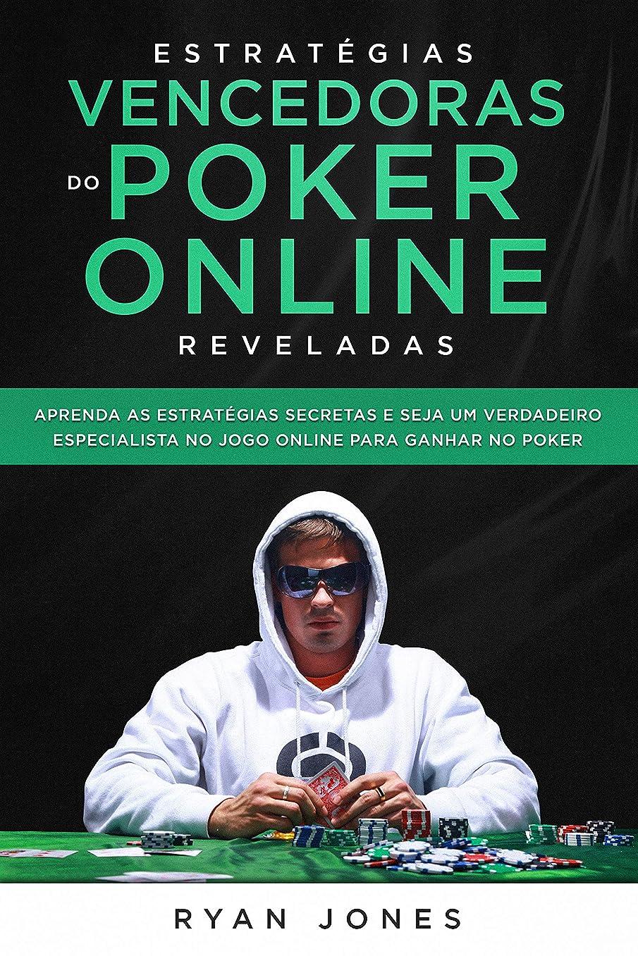 コンサルタント退屈九Estratégias Vencedoras do Poker Online Reveladas: Aprenda as Estratégias Secretas e Seja Um Verdadeiro Especialista No Jogo Online Para Ganhar No Poker (Portuguese Edition)