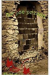 Corpse Prison (Rumple Chronicles) Kindle Edition