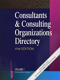 Consultants & Consulting Organizations Directory: 7 Volume Set
