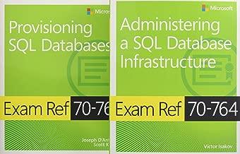 MCSA SQL 2016 Database Administration Exam Ref 2-pack: Exam Refs 70-764 and 70-765