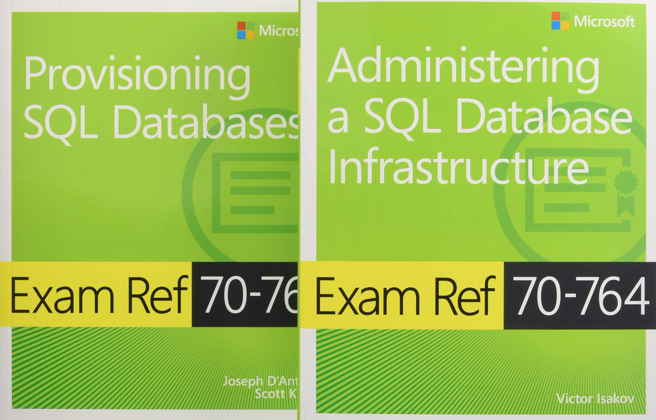 Image OfAdministering A SQL Database Infrastructure Exam Ref 70-764 + Provisioning SQL Databases Exam Ref 70-765