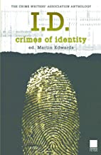 I.D.: Crimes of Identity (Crime Writers' Association Series)