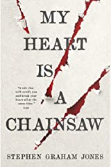 My Heart is a Chainsaw (English Edition) eBook Kindle