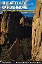 Needles of Rushmore Climbing in South Dakota's Mt. Rushmore National Memorial by Andrew Busse and Andrew Burr (2012) Paperback