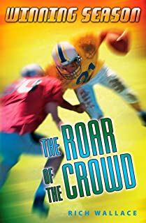 The Roar of the Crowd: Winning Season