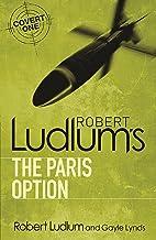 Robert Ludlum's The Paris Option (Covert-One Book 3)