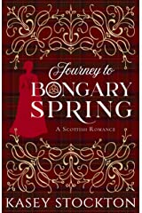Journey to Bongary Spring: A Clean Scottish Romance Kindle Edition