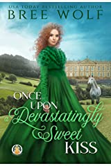 Once Upon a Devastatingly Sweet Kiss (The Whickertons in Love Book 4) Kindle Edition