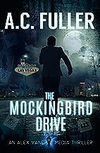 The Mockingbird Drive (An Alex Vane Media Thriller, Book 3) (English Edition)
