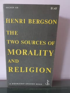 Two Sources of Morality and Religion. Translated by Audra, Brereton & Carter. Doubleday Anchor Books. 1956.