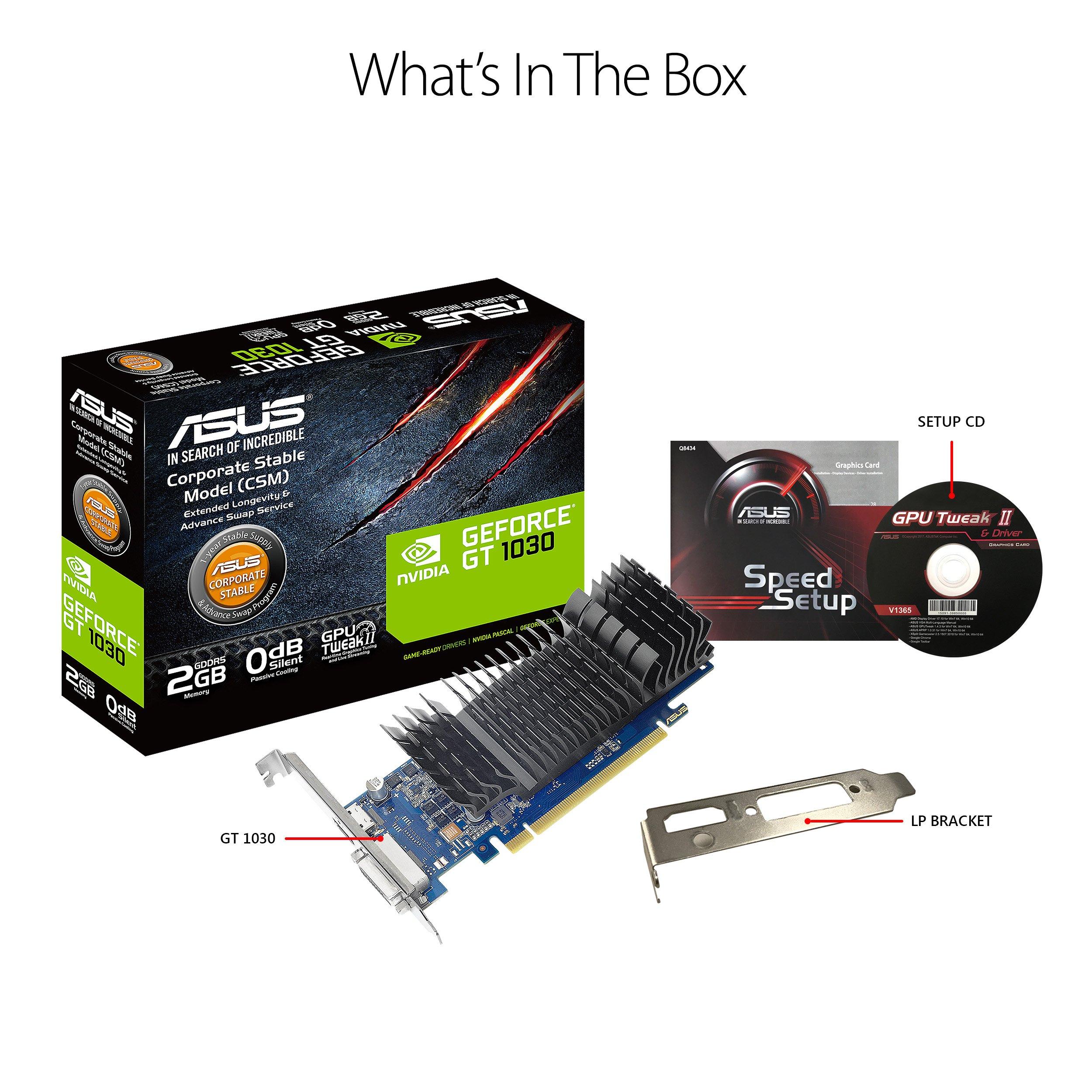 Asus GeForce GT 1030 2GB GDDR5 HDMI DVI Graphics Card (GT1030-2G-CSM) GT 1030 2GB Low Profile GT 1030