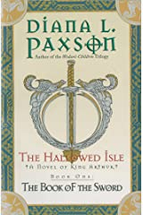 The Hallowed Isle Book One: The Book of the Sword (Book of the Sword/Diana L. Paxson, Bk 1) Kindle Edition