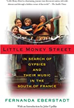 Little Money Street: In Search of Gypsies and Their Music in the South of France (Vintage Departures)