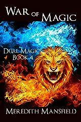 War of Magic (Dual Magics Book 4) Kindle Edition