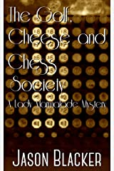 The Golf, Cheese and Chess Society (A Lady Marmalade Mystery Book 7) Kindle Edition