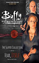 Buffy the Vampire Slayer, The Slayer Collection Vol 2, Fear Itself - Monsters and Villains (Buffy the Vampire Slayer: The Slayer Collection)