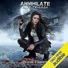 Annihilate: Hive Trilogy, Book 3