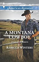 A Montana Cowboy (Hitting Rocks Cowboys Book 4)