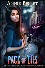 Pack of Lies (The Twenty-Sided Sorceress Book 3) Kindle Edition