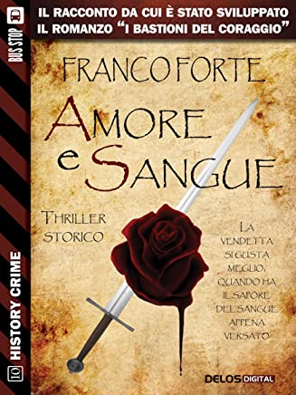 Amore e sangue (History Crime)