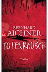 Totenrausch: Thriller (Die Totenfrau-Trilogie 3) (German Edition) Kindle Edition