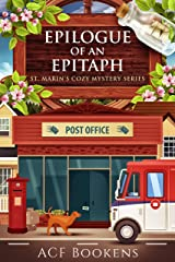 Epilogue Of An Epitaph (St. Marin's Cozy Mystery Series Book 8) Kindle Edition