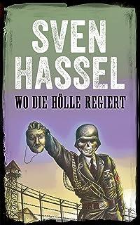 Wo die Hölle regiert: NEUAFLAGE (2019) (Sven Hassel - Serie Zweiter Weltkrieg) (German Edition)