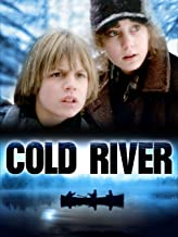 Best cold river 1982 Reviews